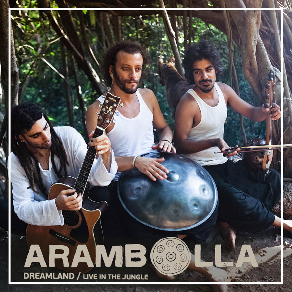 Arambolla project dreamland live in jungle music hang music