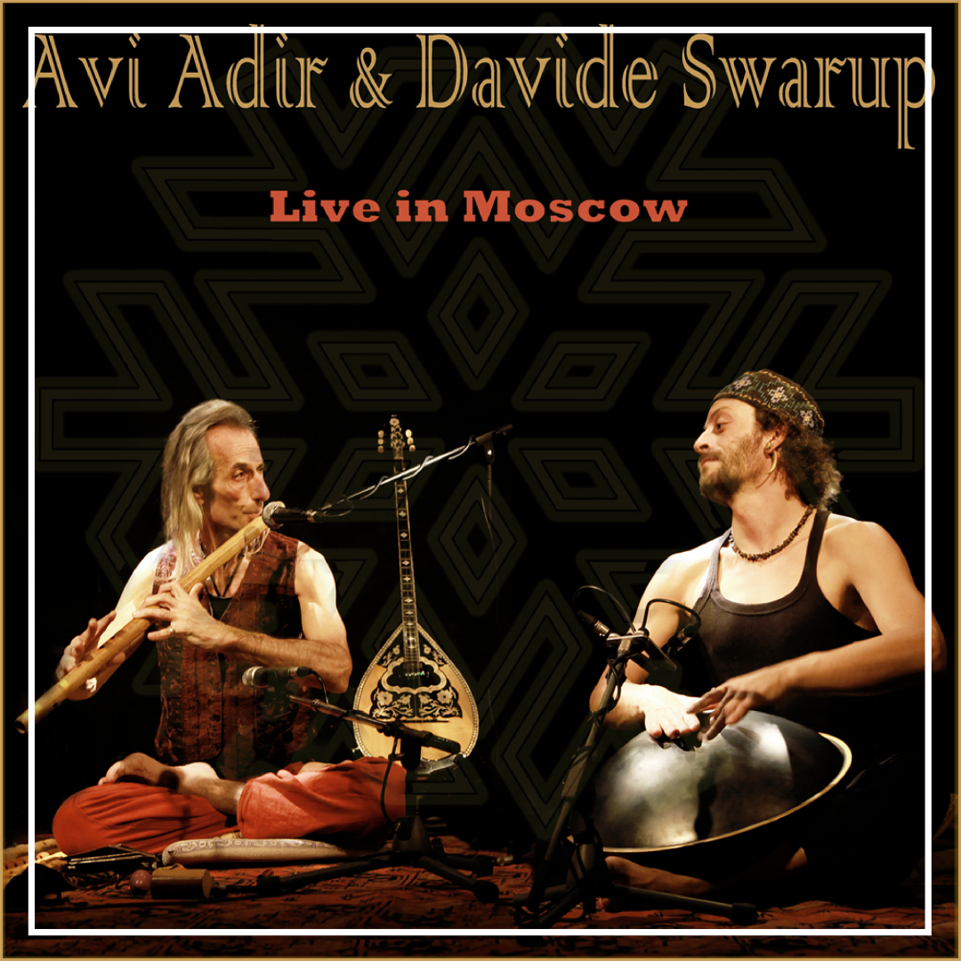 Love for Improvisation by Davide Swarup & Avi Adir