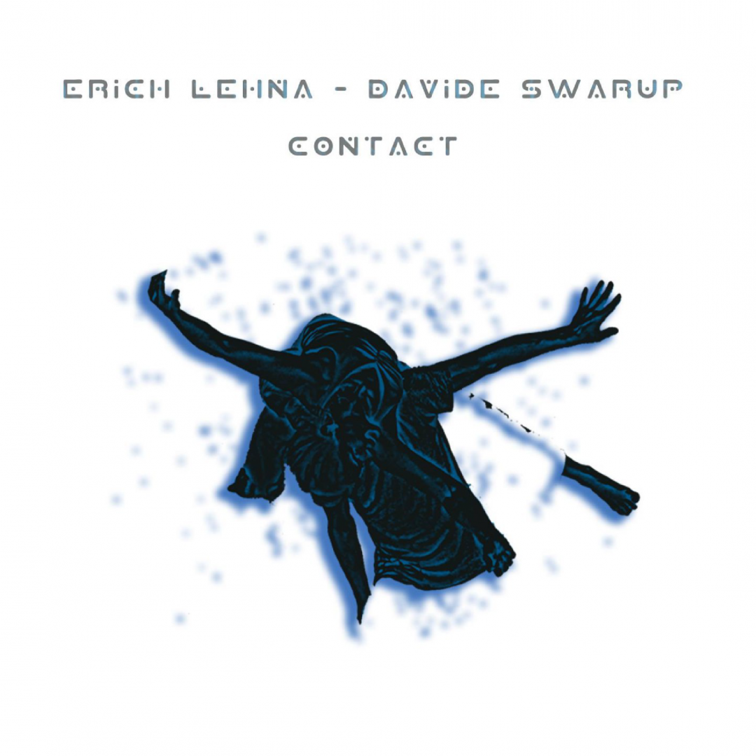 Contact by Davide Swarup & Erich Lehna